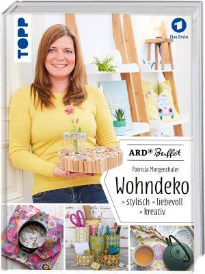 ARD Buffet – Wohndeko: stylisch – liebevoll – kreativ